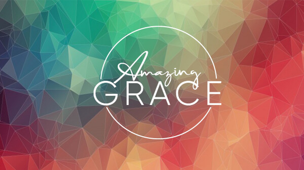 Series: Amazing Grace