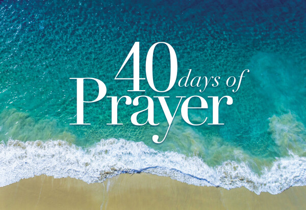 Series: 40 Days of Prayer