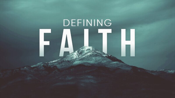 Series: Defining Faith
